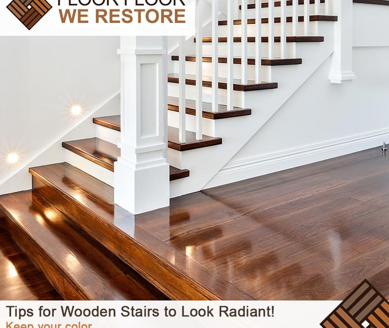 Tips for Wooden Stairs to Look Radiant!
