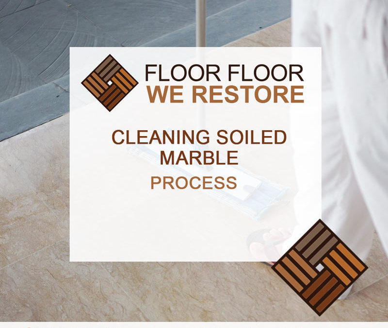 Cleaning soiled Marble
