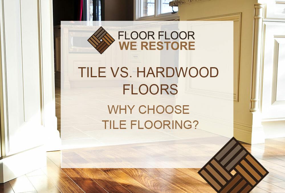 Tile Vs. Hardwood Floors