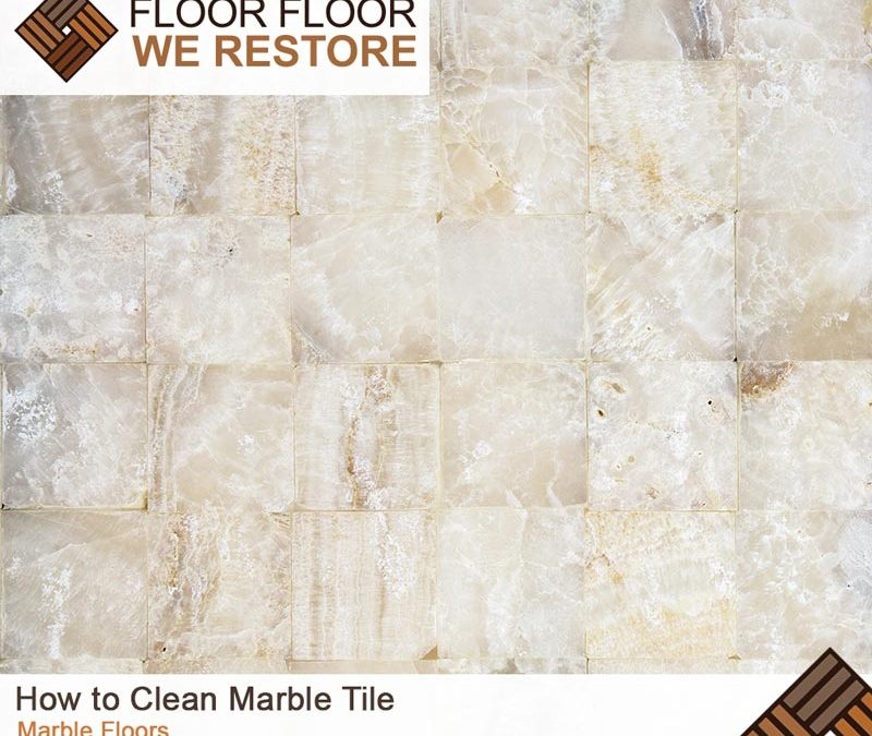 How to Clean Marble Tile