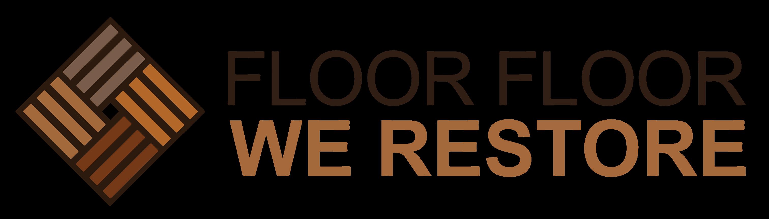 Floor Floor We Restore
